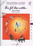 Au Fil des Notes Volume 4 - Livre de l'Eleve...