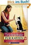 Trickschule für Katzen: Spaß mit Clic...