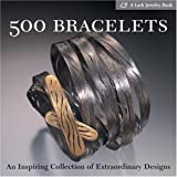 500 Bracelets: An Inspiring Collection of Extraordinary Designs (500 Series) (Paperback) By Marthe Le Van