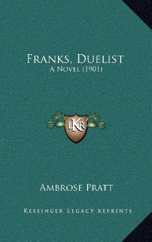 Franks, Duelist: A Novel (1901)