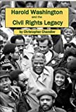 img - for Harold Washington and the Civil Rights Legacy book / textbook / text book