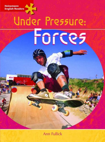 Heinemann English Readers Advanced Science: Forces: Advanced Level