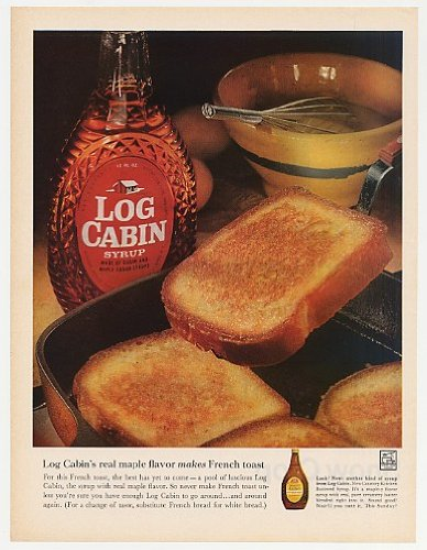 1962 Log Cabin Syrup Makes French Toast Print Ad