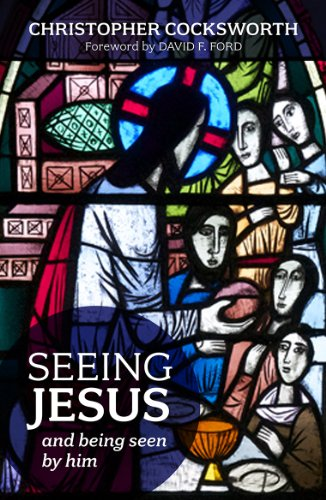 Seeing Jesus and Being Seen by Him: Gospel Insights for Lent and Easter