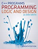 C++ Programs to Accompany Programming Logic and Design