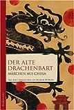 Der alte Drachenbart (3720530698) by Richard Wilhelm