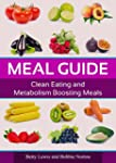 Meal Guide: Clean Eating and Metaboli...