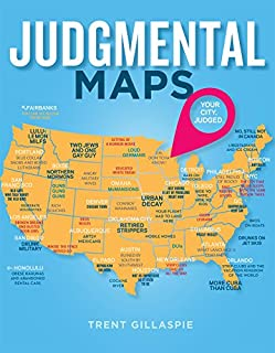 Book Cover: Judgmental Maps: Your City. Judged.