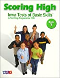 img - for By Dorothy Gabel Liebowitz Scoring High: Iowa Tests of Basic Skills: Book 7 [Paperback] book / textbook / text book
