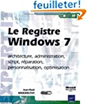 Le Registre Windows 7 - architecture,...