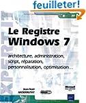Le Registre Windows 7 - architecture,...