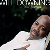 echange, troc Will Downing - Soul Symphony