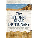 The Student Bible Dictionary ~ Karen Dockrey