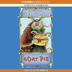 Troll Trouble: Goat Pie | [Alan MacDonald]