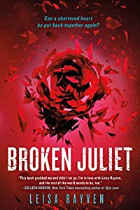 Broken Juliet by Leisa Rayven ebook deal