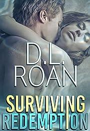 Surviving Redemption: A Romantic Thriller (Survivors' Justice Book 1)