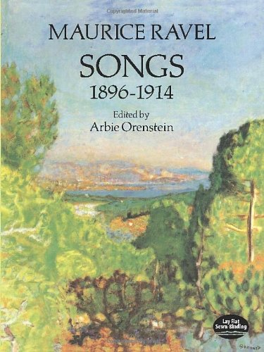 Maurice Ravel: Songs 1896-1914 (Dover Song Collections)