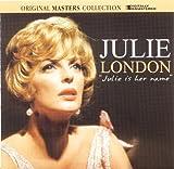 Julie London-Julie Is Her Name