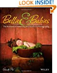 Bellies and Babies: The Business of M...
