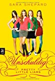 Sara Shepard Pretty Little Liars - Unschuldig