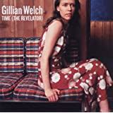 Time (The Revelator)by Gillian Welch