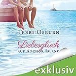 Liebesglück auf Anchor Island | Terri Osburn