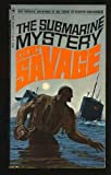The Submarine Mystery (Doc Savage #63) (Vintage Bantam, S6542) (0553065424) by Kenneth Robeson