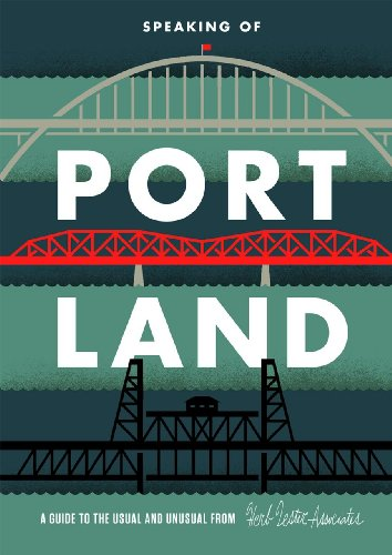 speaking-of-portland-a-guide-to-the-usual-and-unusual