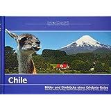 Chile - Bilder und Eindrücke einer Erlebnis-Reise: Osterinsel, Atacama, Santiago, Valparaíso, Seengebiet, Fjorde...