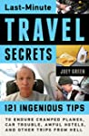 Last-Minute Travel Secrets: 121 Ingen...