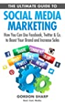The Ultimate Guide to Social Media Ma...