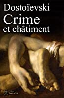 Crime et ch�timent: (augment�, annot� et illustr�)