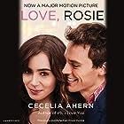 Love, Rosie Hörbuch von Cecelia Ahern Gesprochen von: Amy Creighton