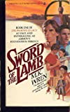 Sword of the Lamb (Phoenix Legacy) (0425047466) by Wren, M. K.