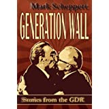 "Generation Wallvon ""Mark Scheppert"""