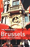 The Rough Guide to Brussels 3 (Rough Guide Travel Guides) (1843535742) by Dunford, Martin