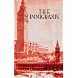The Immigrants: The Immigrants Saga, Book 1by Howard Fast