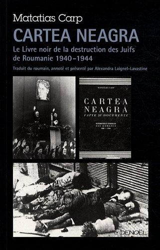 Cartea Neagra - Le Livre noir de la destruction des Juifs de Roumanie [MULTI]