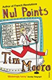 Nul Points (0099492970) by Moore, Tim