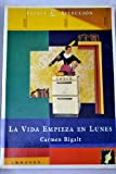 img - for La vida empieza en lunes (Spanish Edition) book / textbook / text book