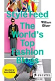 William Oliver Style Feed: The World's Top Fashion Blogs