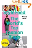 Style Feed: The World's Top Fashion Blogs