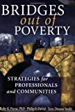 img - for Bridges Out of Poverty: Strategies for Professionals and Communities by Ruby K. Payne (2006-06-09) book / textbook / text book