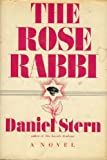 The rose rabbi (007061203X) by Stern, Daniel