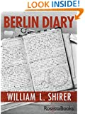 Berlin Diary: The Journal of a Foreign Correspondent 1934-1941