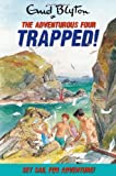 Trapped! (Adventurous Four)