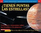 img - for  Tienen puntas las estrellas? (Preguntas Y Respuestas De Scholastic) (Spanish Edition) book / textbook / text book