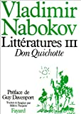 Littératures, tome 3: Don Quichotte (French Edition) (2213017352) by Nabokov, Vladimir Vladimirovich