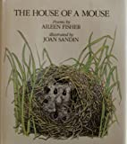 The house of a mouse: Poems (0060218487) by Fisher, Aileen Lucia