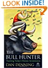 The Bull Hunter: Tracking Today's Hottest Investments